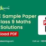 CBSE Sample Paper for Class 9 Maths with Solutions Download PDF